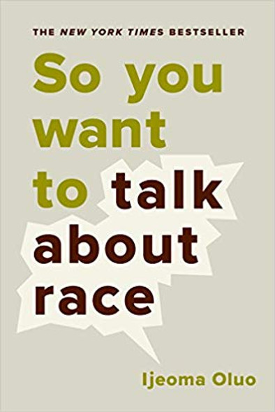 So You Want to Talk about Race Cover