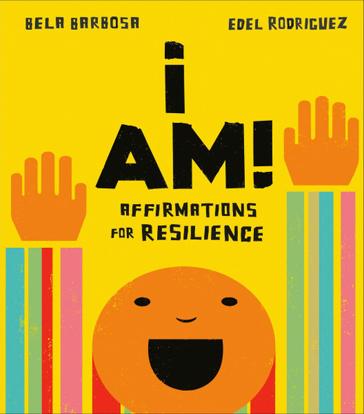 I Am!: Affirmations for Resilience Cover
