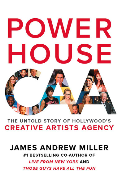 Powerhouse: The Untold Story of Hollywood's Creative Artists Agency Cover