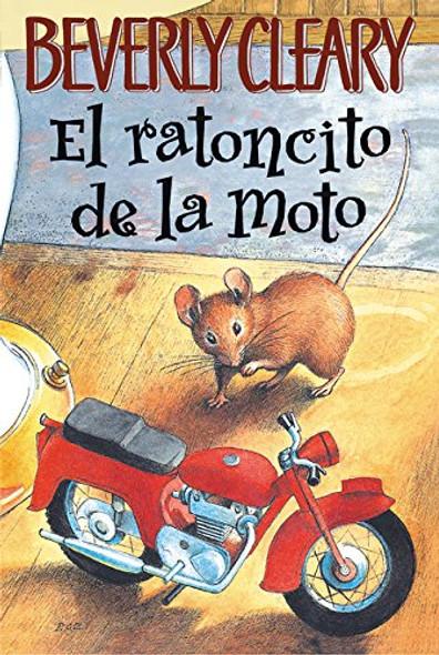 El ratoncito de la moto (The Mouse and the Motorcycle, Spanish Edition) Cover