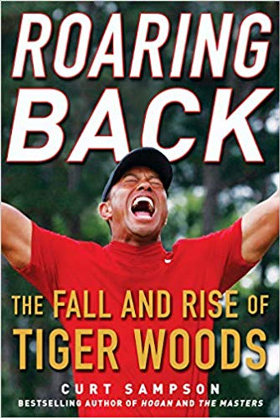 Roaring Back: The Fall and Rise of Tiger Woods Cover