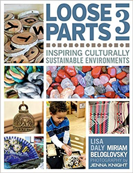 Loose Parts 3: Inspiring Culturally Sustainable Environments (Loose Parts) Cover