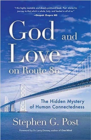 God and Love on Route 80: The Hidden Mystery of Human Connectedness Cover
