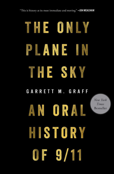 Only Plane in the Sky: An Oral History of 9/11 Cover