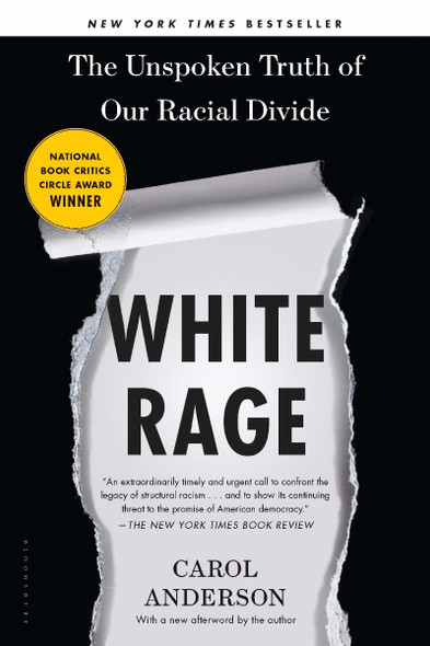 White Rage: The Unspoken Truth of Our Racial Divide Cover