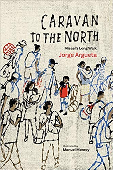 Caravan to the North: Misael's Long Walk Cover
