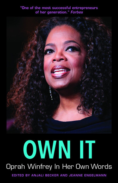 Own It: Oprah Winfrey In Her Own Words (In Their Own Words) Cover