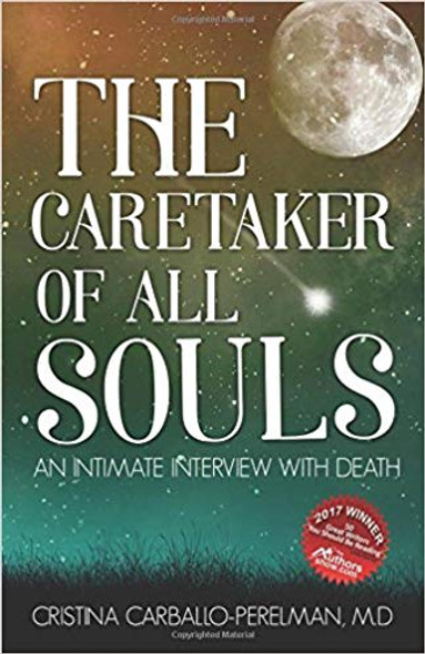 The Caretaker of All Souls: An Intimate Interview with Death Cover