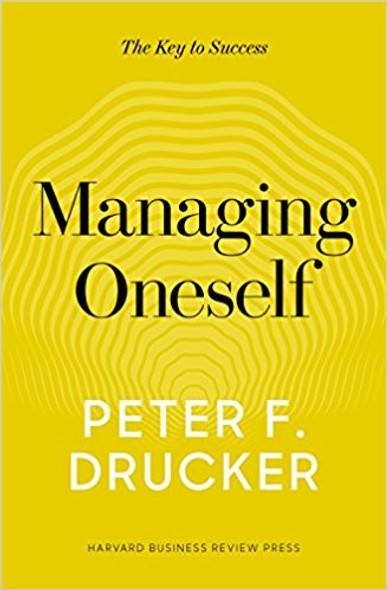 Managing Oneself: The Key to Success Cover