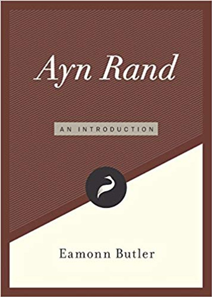 Ayn Rand: An Introduction ( Libertarianism.Org Guides #4 ) Cover