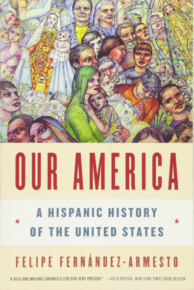 Our America: A Hispanic History of the United States Cover