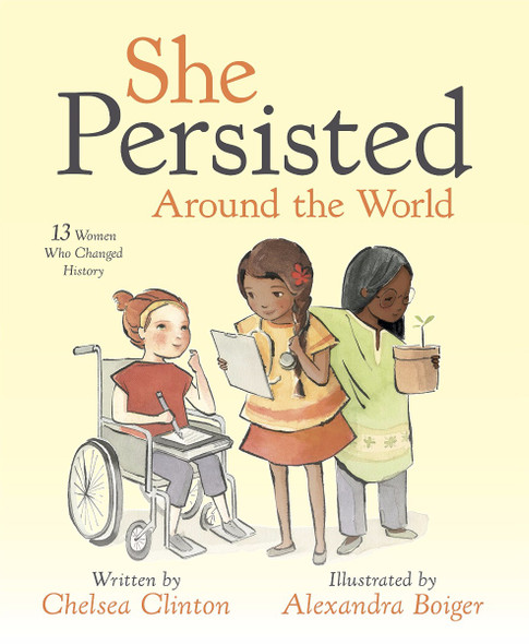 She Persisted Around the World: 13 Women Who Changed History Cover