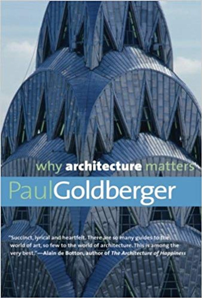 Why Architecture Matters (Why X Matters) Cover