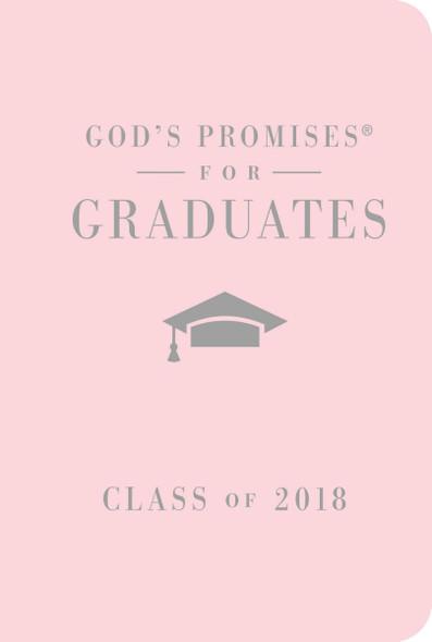 God's Promises for Graduates: Class of 2018 - Pink NKJV: New King James Version Cover