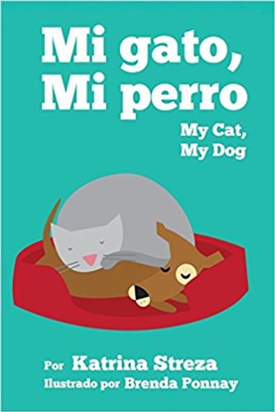 Mi Gato, Mi Perro/ My Cat, My Dog (Bilingual English Spanish Edition) (Bilingual) Cover