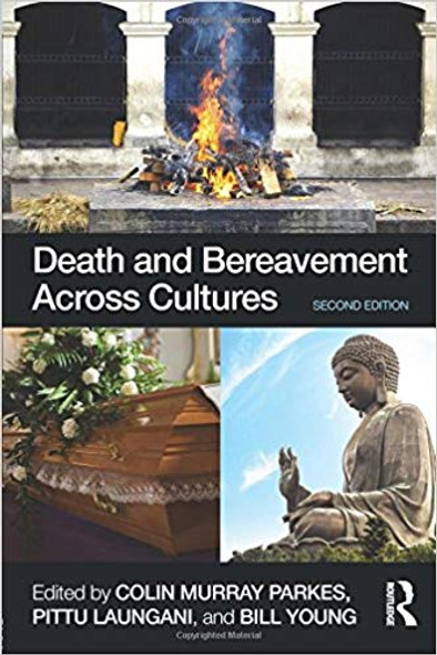 Death and Bereavement Across Cultures: Second Edition Cover