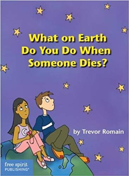 What on Earth Do You Do When Someone Dies? Cover