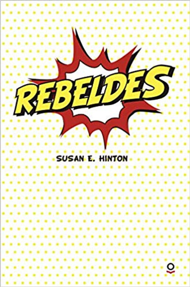 Rebeldes (The Outsiders) (Spanish Edition) Cover