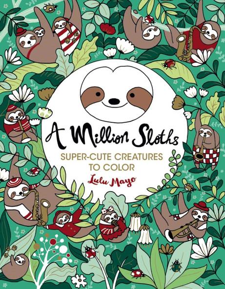 A Million Sloths (Million Creatures to Color #5) Cover