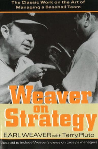 Weaver on Strategy: The Classic Work on the Art of Managing a Baseball Team Cover