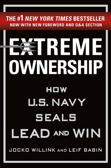 Extreme Ownership: How U.S. Navy Seals Lead and Win (New Edition) Cover