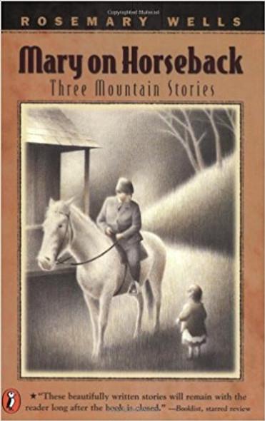 Mary on Horseback: Three Mountain Stories Cover