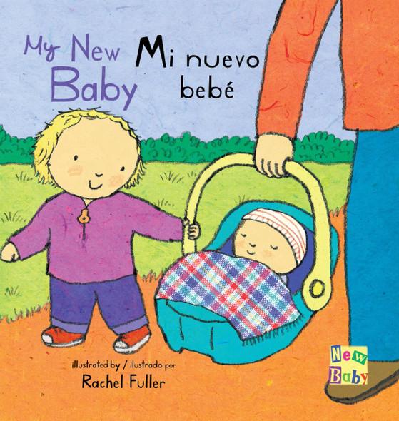 Mi Nuevo Bebe/My New Baby (New Baby Spanish/English Edition #4) Cover
