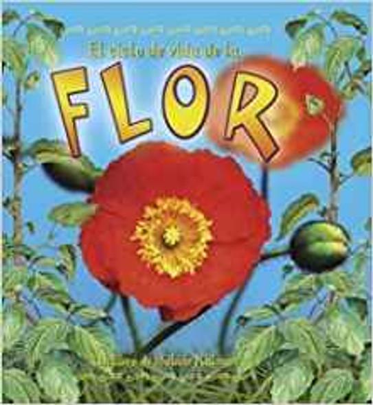 El Ciclo de Vida de La Flor ( Ciclos de Vida #8 ) Cover