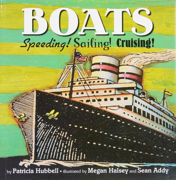 Boats: Speeding! Sailing! Cruising! Cover