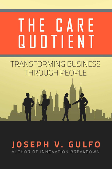 The Care Quotient: Transforming Business Through People Cover