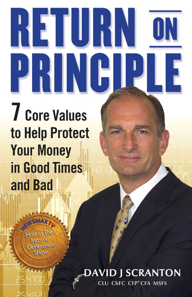 Return on Principle: 7 Core Values to Help Protect Your Money in Good Times and Bad Cover