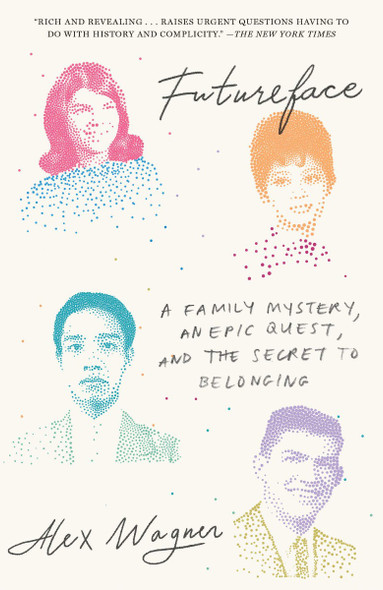 Futureface: A Family Mystery, an Epic Quest, and the Secret to Belonging Cover