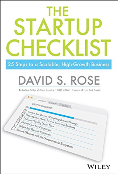 The Startup Checklist: 25 Steps to Scalable, High-Growth Business Cover