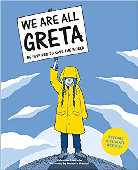 We Are All Greta: Be Inspired by Greta Thunberg to Save the World Cover