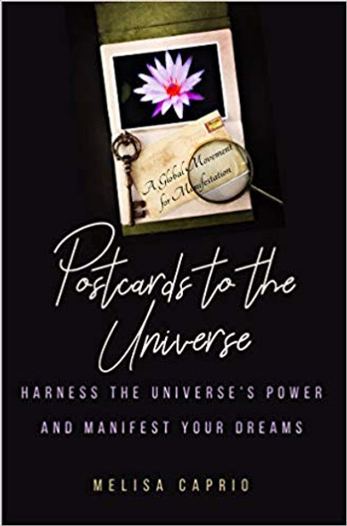 Postcards to the Universe: Harness the Universe's Power and Manifest Your Dreams Cover