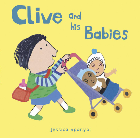 Clive and His Babies (All about Clive) Cover