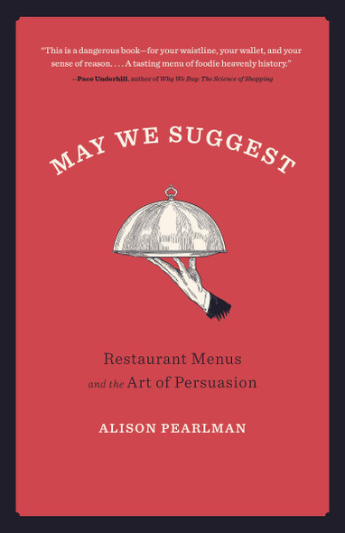 May We Suggest: Restaurant Menus and the Art of Persuasion Cover