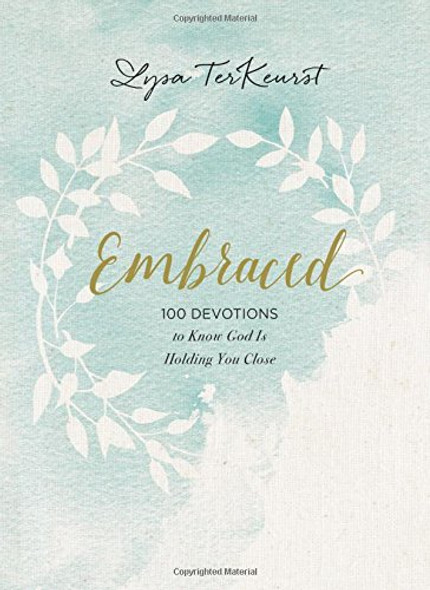 Embraced: 100 Devotions to Know God Is Holding You Close Cover