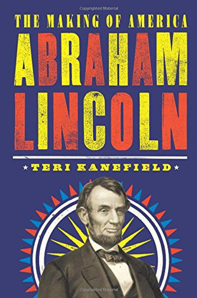 Abraham Lincoln: The Making of America #3 Cover