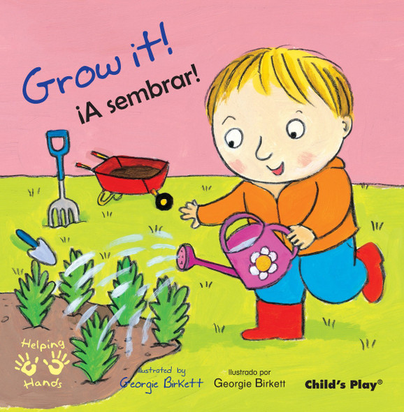 Grow It!/A Sembrar! (Helping Hands (Bilingual)) Cover