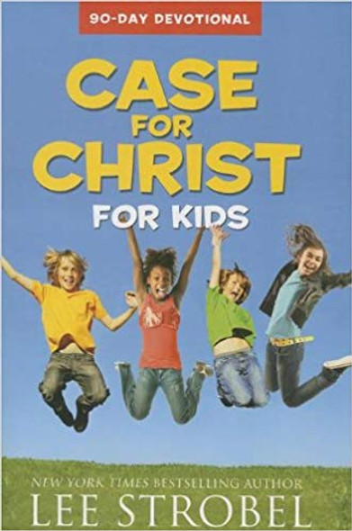 Case for Christ for Kids: 90-Day Devotional Cover