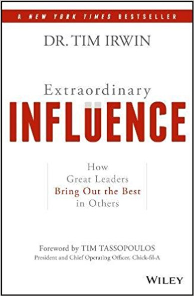 Extraordinary Influence: How Great Leaders Bring Out the Best in Others Cover