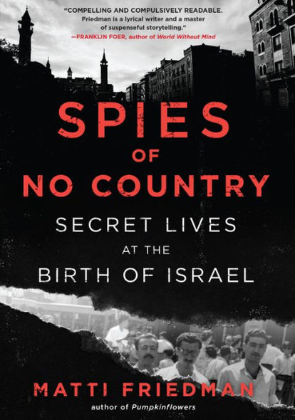 Spies of No Country: Secret Lives at the Birth of Israel Cover