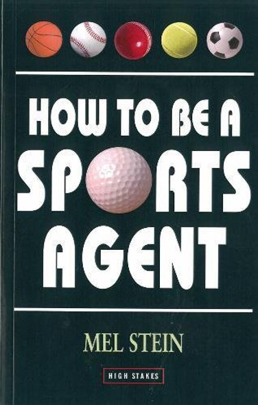 How to Be a Sports Agent (Revised, Updated, 2008/2009) Cover