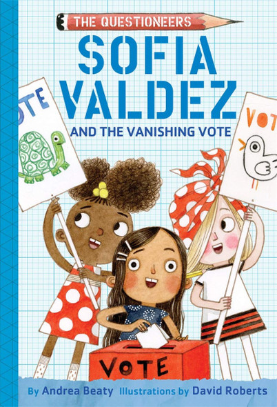 Sofia Valdez and the Vanishing Vote (Questioneers) Cover