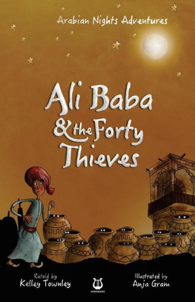 Ali Baba and the Forty Thieves ( Arabian Nights Adventures #4 ) Cover