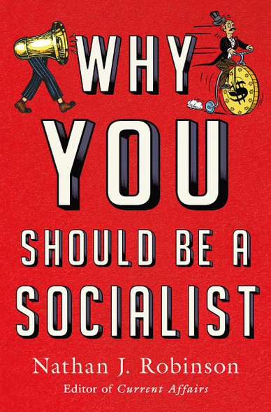Why You Should Be a Socialist Cover