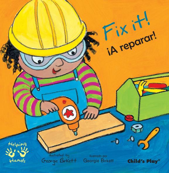 Fix It!/A Reparar! (Helping Hands (Bilingual)) Cover