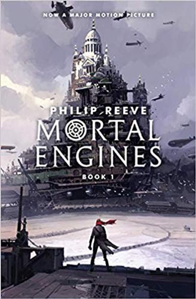 Mortal Engines (Mortal Engines, Book 1) Cover
