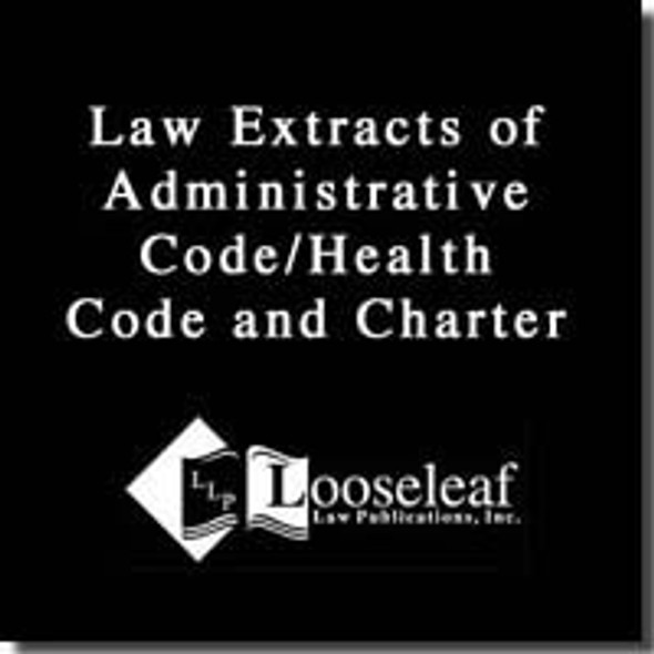 NYC Law Extracts - Administrative: Code/Health Code and Charter Cover